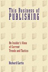 Image for THIS BUSINESS OF PUBLISHING