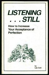 Image for LISTENING STILL...AND ACCEPTING