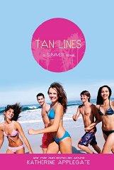 Image for TAN LINES: SAND, SURF, AND SECRETS; RAYS, ROMANCE, AND RIVALRY; BEACHES, BO YS, AND BETRAYAL