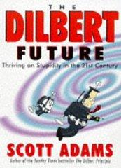 Image for DILBERT FUTURE BY SCOTT ADAMS (1998, PAPERBACK)