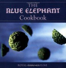 Image for THE BLUE ELEPHANT COOKBOOK: ROYAL THAI CUISINE