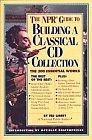 Image for THE NPR GUIDE TO BUILDING A CLASSICAL CD COLLECTION