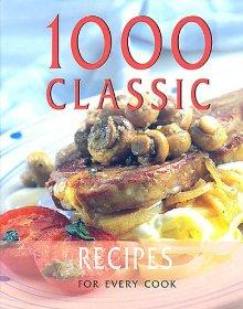 Image for 1,000 CLASSIC RECIPES FROM AROUND THE WORLD