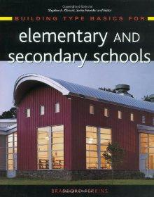 Image for BUILDING TYPE BASICS FOR ELEMENTARY AND SECONDARY SCHOOLS