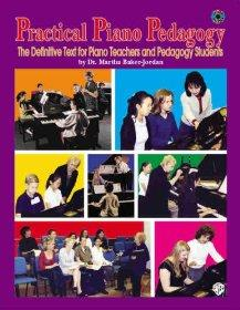 Image for PRACTICAL PIANO PEDAGOGY: THE DEFINITIVE TEXT FOR PIANO TEACHERS AND PEDAGO GY STUDENTS