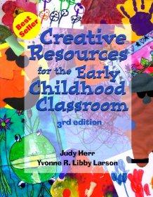 Image for CREATIVE RESOURCES FOR THE EARLY CHILDHOOD CLASSROOM