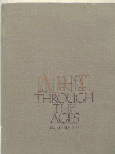 GARDNER'S ART THROUGH THE AGES (EIGHTH EDITION)
