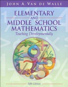 Image for ELEMENTARY AND MIDDLE SCHOOL MATHEMATICS: TEACHING DEVELOPMENTALLY, FIFTH E DITION