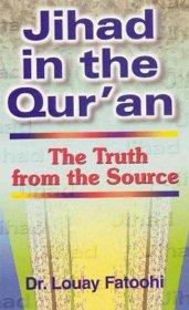 Image for JIHAD IN THE QUR'AN: THE TRUTH FROM THE SOURCE