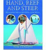 Image for HAND,REEF, AND STEER. WRITTEN AND ILLUSTRATED BY RICHARD HENDERSON
