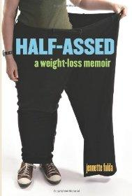 Image for HALF-ASSED: A WEIGHT-LOSS MEMOIR