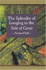 Image for THE SPLENDOR OF LONGING IN THE TALE OF THE GENJI
