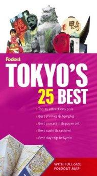 Image for FODOR'S TOKYO'S 25 BEST, 5TH EDITION