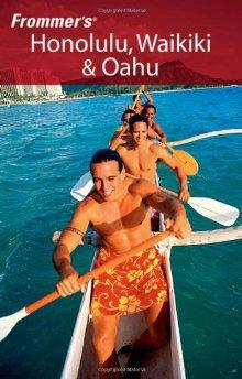 Image for FROMMER'S HONOLULU, WAIKIKI & OAHU (FROMMER'S COMPLETE GUIDES)