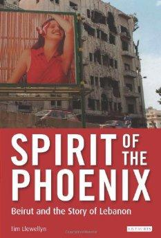 Image for SPIRIT OF THE PHOENIX: BEIRUT AND THE STORY OF LEBANON