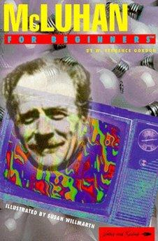 Image for MCLUHAN FOR BEGINNERS (WRITERS AND READERS DOCUMENTARY COMIC BOOK, 82)