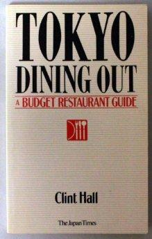 Image for TOKYO DINING OUT: A BUDGET RESTAURANT GUIDE