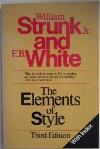 Image for THE ELEMENTS OF STYLE - WITH REVISIONS, AN INTRODUCTION, AND A CHAPTER ON W RITING
