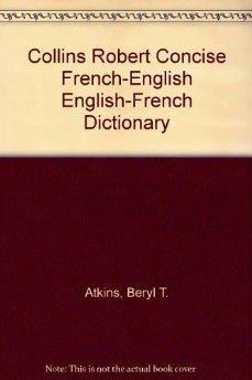 Image for COLLINS ROBERT CONCISE FRENCH-ENGLISH ENGLISH-FRENCH DICTIONARY (FRENCH AND ENGLISH EDITION)