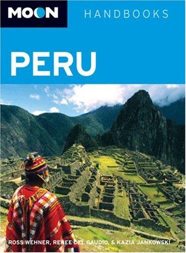 Image for PERU (MOON HANDBOOKS)