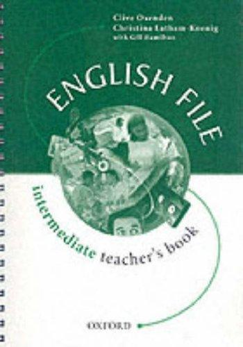 Image for ENGLISH FILE: TEACHER'S BOOK INTERMEDIATE LEVEL