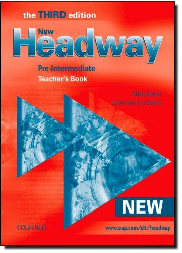 Image for NEW HEADWAY: TEACHER'S BOOK PRE-INTERMEDIATE LEVEL: SIX-LEVEL GENERAL ENGLI SH COURSE FOR ADULTS (HEADWAY ELT)