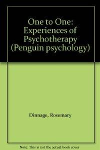 Image for ONE TO ONE: EXPERIENCES OF PSYCHOTHERAPY (PENGUIN PSYCHOLOGY)