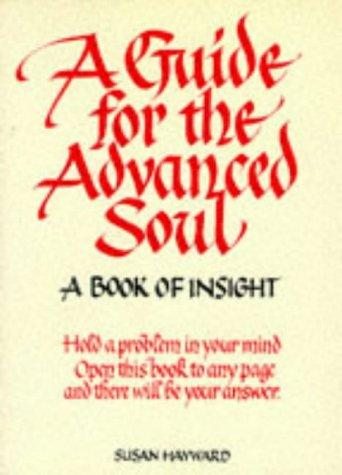 Image for A GUIDE FOR THE ADVANCED SOUL: A BOOK OF INSIGHT (IN TUNE BOOKS)