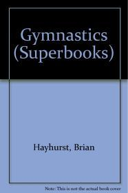 Image for GYMNASTICS (SUPERBOOKS)