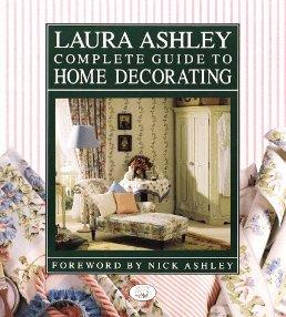 Image for LAURA ASHLEY COMPLETE GUIDE TO HOME DECORATING