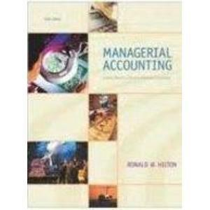 Image for MANAGERIAL ACCOUNTING: CREATING VALUE IN A DYNAMIC BUSINESS ENVIRONMENT