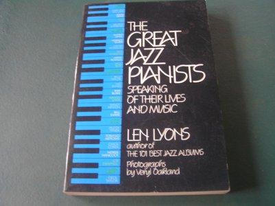 Image for THE GREAT JAZZ PIANISTS: SPEAKING OF THEIR LIVES AND MUSIC