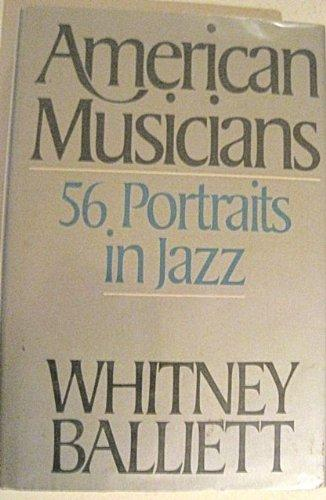Image for AMERICAN MUSICIANS: FIFTY-SIX PORTRAITS IN JAZZ