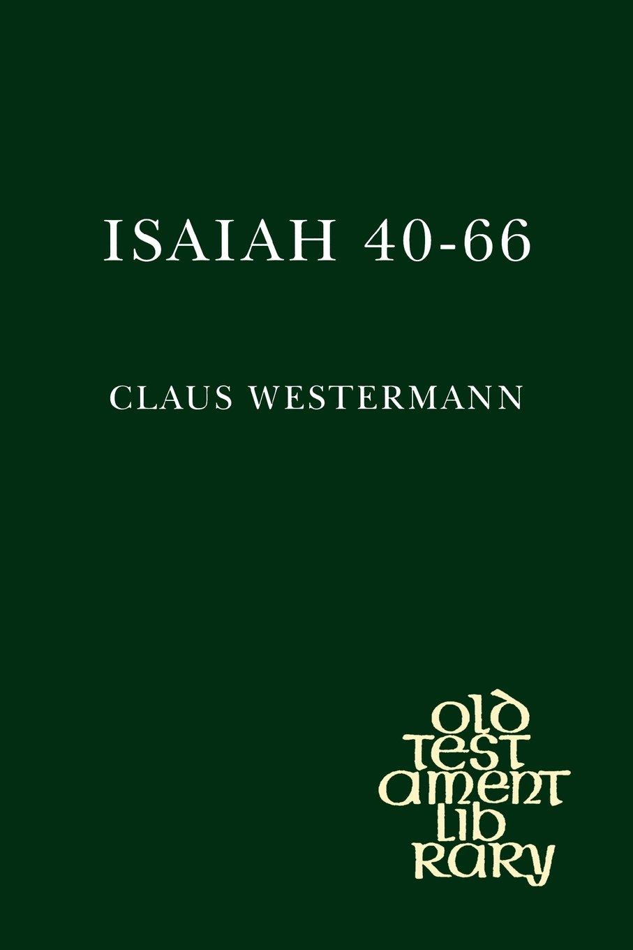 Image for ISAIAH 40-66: A COMMENTARY (OLD TESTAMENT LIBRARY))