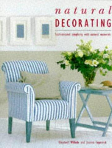 Image for NATURAL DECORATING BOOK: SOPHISTICATED SIMPLICITY WITH NATURAL MATERIALS