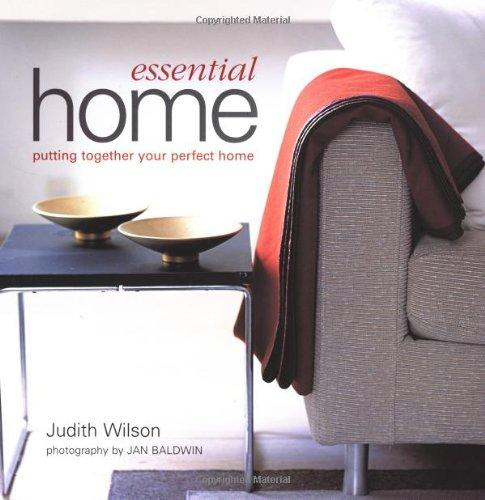 Image for ESSENTIAL HOME: PUTTING TOGETHER YOUR PERFECT HOME