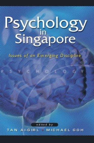 Image for PSYCHOLOGY IN SINGAPORE: ISSUES OF AN EMERGING DISCIPLINE