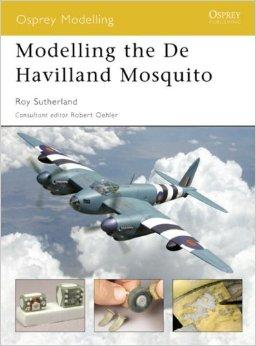 Image for MODELLING THE DE HAVILLAND MOSQUITO (MODELLING GUIDES)
