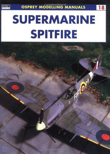 Image for SUPERMARINE SPITFIRE (OSPREY MODELLING MANUALS 18)