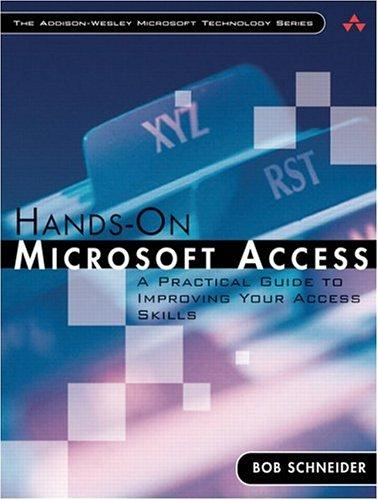 Image for HANDS-ON MICROSOFT ACCESS: A PRACTICAL GUIDE TO IMPROVING YOUR ACCESS SKILL S.