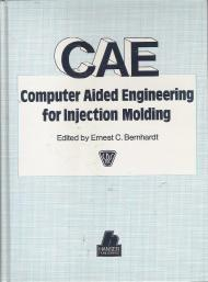 Image for CAE: COMPUTER AIDED ENGINEERING FOR INJECTION MOLDING