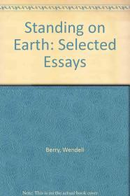 Image for STANDING ON EARTH: SELECTED ESSAYS