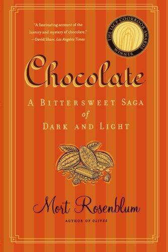 Image for CHOCOLATE: A BITTERSWEET SAGA OF DARK AND LIGHT