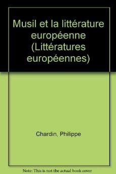 Image for MUSIL ET LA LITTERATURE EUROPEENNE (COLLECTION LITTERATURES EUROPEENNES) (F RENCH EDITION)
