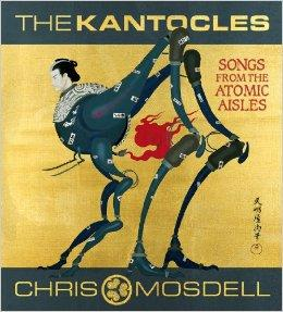 Image for THE KANTOCLES: SONGS FROM THE ATOMIC AISLES