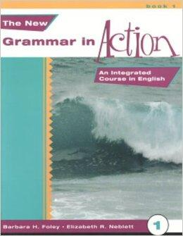 Image for THE NEW GRAMMAR IN ACTION 1-TEXT: AN INTEGRATED COURSE IN ENGLISH