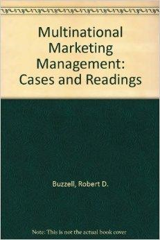 Image for MULTINATIONAL MARKETING MANAGEMENT: CASES AND READINGS