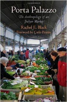 Image for PORTA PALAZZO: THE ANTHROPOLOGY OF AN ITALIAN MARKET (CONTEMPORARY ETHNOGRA PHY)