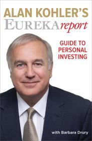 Image for ALAN KOHLER'S EUREKA REPORT GUIDE TO PERSONAL INVESTING
