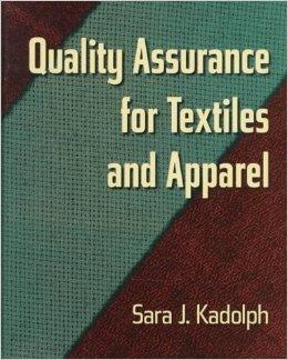Image for QUALITY ASSURANCE FOR TEXTILES AND APPAREL